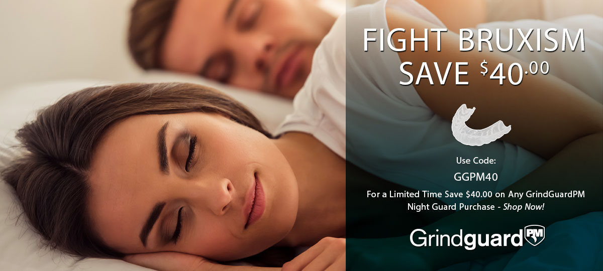 Bruxism Night Guard Coupon - Save $40.00